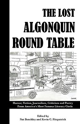 The Lost Algonquin Round Table by Nat Benchley