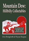 Mountain Dew by Dick Bridgforth & Wayne Bur...