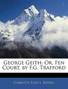George Geith: Or, Fen Court