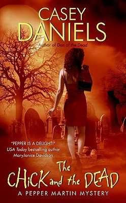 The Chick and the Dead by Casey Daniels