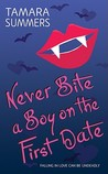 Never Bite a Boy on the First Date