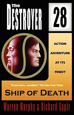 Ship Of Death (The Destroyer, #28)