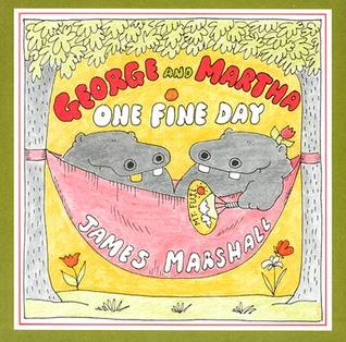 George and Martha One Fine Day by James  Marshall