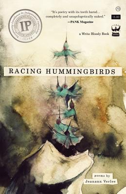 Racing Hummingbirds by Jeanann Verlee