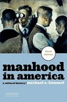 Manhood in Americ...