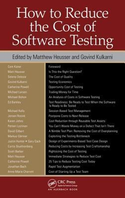 How to Reduce the Cost of Software Testing by Matthew Heusser