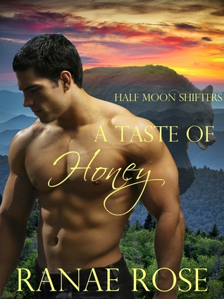 A Taste of Honey by Ranae Rose