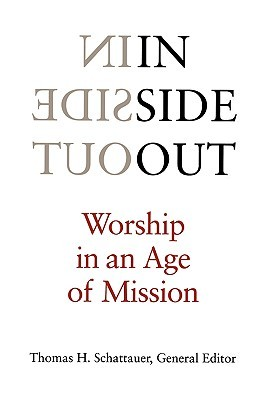 Inside Out: Worship in an Age of Mission