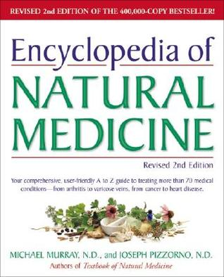 Encyclopedia of Natural Medicine by Michael T. Murray