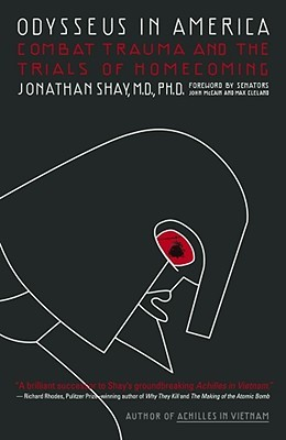 Odysseus in America by Jonathan Shay