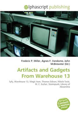 Artifacts and Gadgets from Warehouse 13