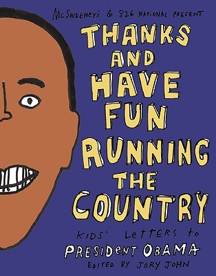 Thanks and Have Fun Running the Country by Jory John