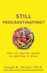Still Procrastinating by Joseph R. Ferrari