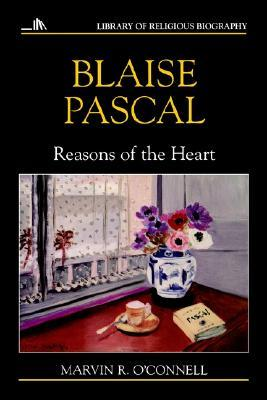 Blaise Pascal: Reasons of the Heart