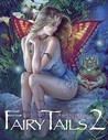 Fairy Tails 2 - A Gallery Girls Collection