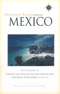 Travelers' Tales Mexico by James O'Reilly