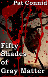 50 Shades of Gray Matter: Book 3 (The Swordsman Series)