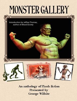 Monster Gallery: A Collection of Flash Fiction