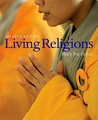 Living Religions [with Anthology of Living Religions]