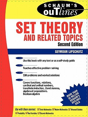 Schaum's Outline of Set Theory and Related Topics by Seymour Lipschutz