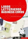 Logos, Letterheads and Business Cards: Design for Profit
