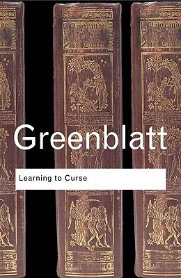Learning to Curse by Stephen Greenblatt