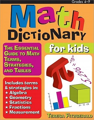Math Dictionary for Kids by Theresa R. Fitzgerald