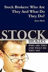 Stock Brokers: Who Are They and What Do They Do?