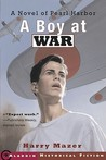 A Boy at War: A Novel of Pearl Harbor (Adam Pelko, #1)