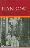 Hankow: Conflict and Community in a Chinese City, 1796-1895