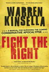 Fight the Right: A Manual for Surviving the Coming Conservative Apocalypse