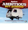 Top Gear Ambitious But Rubbish