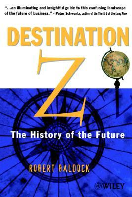 Destination Z: The History of the Future