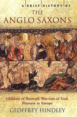 A Brief History Of The Anglo Saxons
