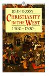Christianity in the West, 1400-1700 (Opus)