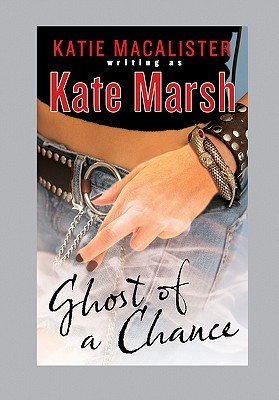 Ghost of a Chance (Karma Marx)