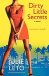 Dirty Little Secrets (Marisela Morales/Dirty #1)