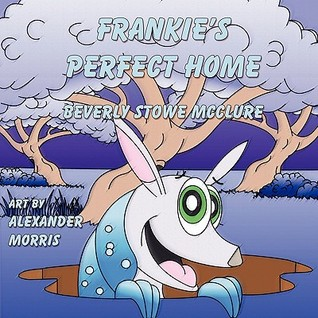 Frankie's Perfect Home by Beverly Stowe McClure