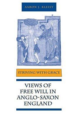 Striving with Grace by Aaron J. Kleist