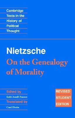 On the Genealogy of Morality & Other Writings by Friedrich Nietzsche
