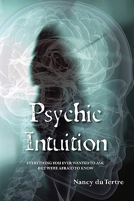 Psychic Intuition by Nancy Du Tertre