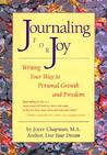 Journaling for Joy: Writing Your Way to Personal Growth and Freedom