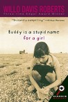 Buddy Is a Stupid Name for a Girl