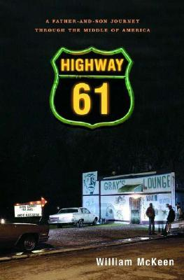 Highway 61 by William McKeen