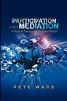 Participation and Meditation: A Practical Theology for the Liquid Church