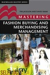 Mastering Fashion Buying and Merchandising Management by Shaw, David  ON Nov-16-2000, Paperback