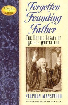 Forgotten Founding Father by Stephen Mansfield