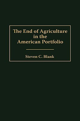 End of Agriculture in the American Portfolio
