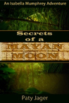 Secrets of a Mayan Moon by Paty Jager