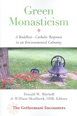 Green Monasticism by Donald W. Mitchell